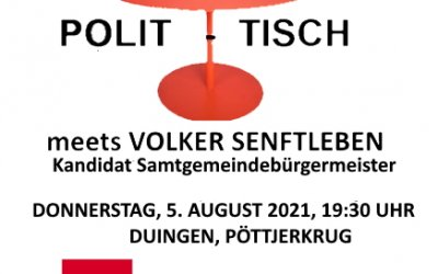 POLIT-TISCH DUINGEN MIT VOLKER SENFTLEBEN, 5.8.21, 19:30 Uhr, Pöttjerkrug